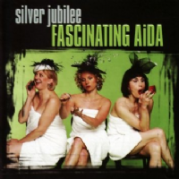 Fascinating Aida Silver Jubilee CD